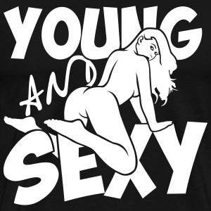 Young and sexy T-Shirts - Men's Premium T-Shirt