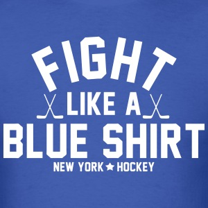 Fight Like A Blue Shirt T-Shirts - Men's T-Shirt