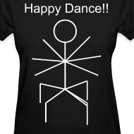 Design ~ Happy Dance (Women's Text)