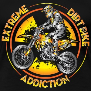 Xtreme Dirtbike Addiction Women's T-Shirts - Women's Premium T-Shirt