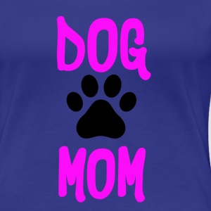 Dog Mom Premium Ladies Shirt - Women's Premium T-Shirt