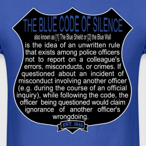 Bad Cops Blue Code of Silence Shield Graphic - Men's T-Shirt