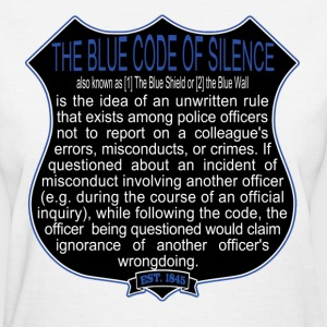 Bad Cops Blue Code of Silence T-Shirt Shield Graph - Women's T-Shirt