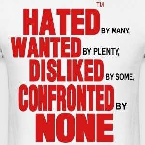HATED BY MANY - Men's T-Shirt