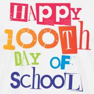 Design ~ Happy 100th Day of School | Men's