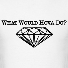 what would hova do?