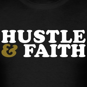 Hustle and Faith Christian Urban T-shirt T-Shirts - Men's T-Shirt