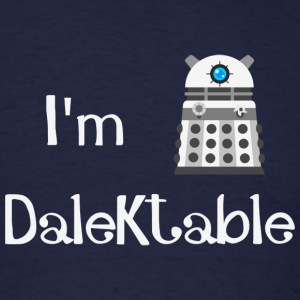 I'm Dalektable T-Shirts - Men's T-Shirt