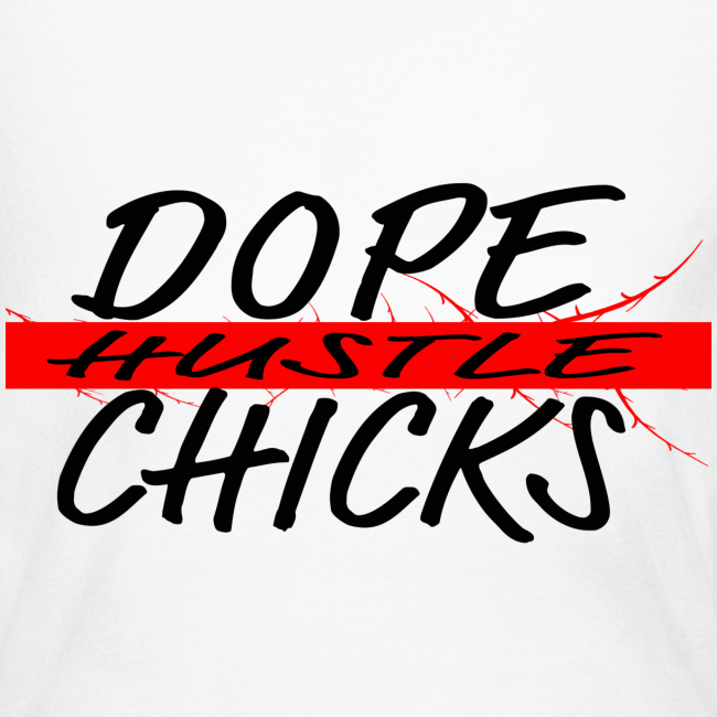 Dope Chicks Hustle