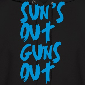 Sun's Out Guns Out Hoodies - Men's Hoodie