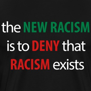 new racism deny racism - Men's Premium T-Shirt