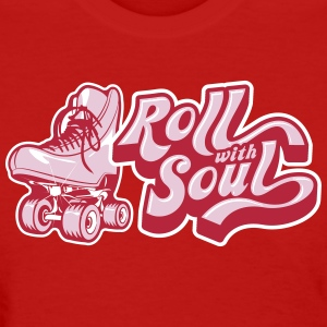 Roll With Soul Vintage - Women's T-Shirt