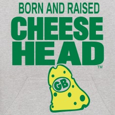 Born And Raised Cheesehead
