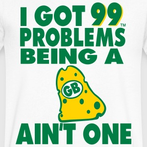 I GOT 99 PROBLEMS BEING A GB CHEESEHEAD AIN'T ONE - Men's V-Neck T-Shirt by Canvas