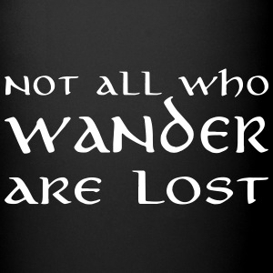 Not all who wander are lost Mugs & Drinkware - Full Color Mug
