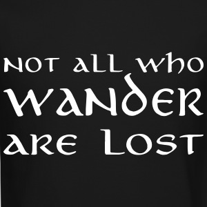 Not all who wander are lost Long Sleeve Shirts - Crewneck Sweatshirt