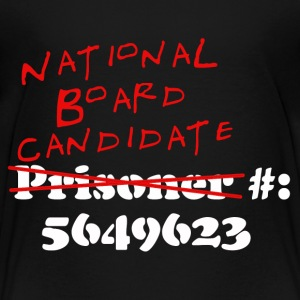 National Board Prisoner - Toddler Premium T-Shirt