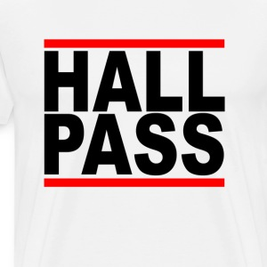 hall_pass - Men's Premium T-Shirt