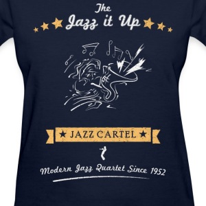 JAZZ IT UP Women's T-Shirts - Women's T-Shirt