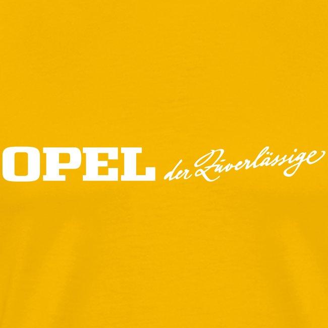Opel der Zuverlässige Shirt