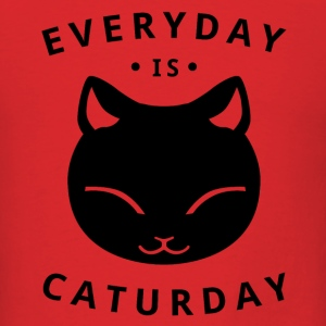 Everyday is caturday - Men's T-Shirt