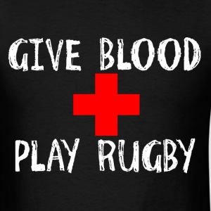Give Blood, Play Rugby T-Shirts - Men's T-Shirt