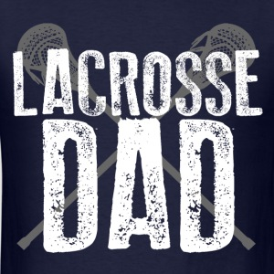 Lacrosse Dad T-Shirts - Men's T-Shirt