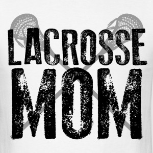 Lacrosse Mom T-Shirts - Men's T-Shirt