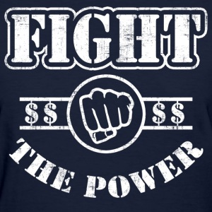 Fight The Power Women's T-Shirts - Women's T-Shirt