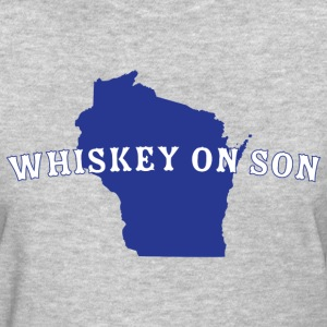 Whiskey On Son Women's T-Shirts - Women's T-Shirt