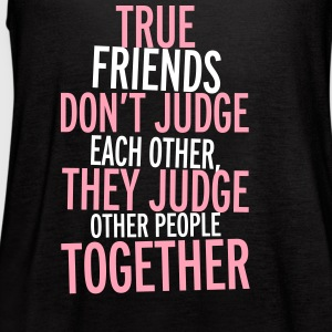 True Friends Tanks - Women's Flowy Tank Top by Bella
