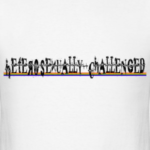 Heterosexually Challenged T-Shirts - Men's T-Shirt
