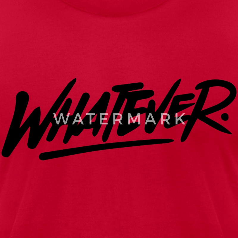 Whatever T Shirt Logo Design - Men's T-Shirt by American Apparel