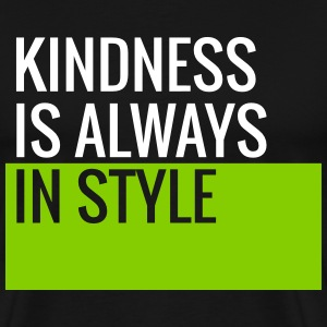 Kindness Is Always In Style - Teachers T-Shirts T-Shirts - Men's Premium T-Shirt