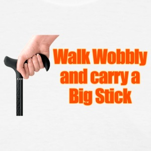 Walk Wobbly - Women's T-Shirt