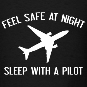 Sleep With A Pilot - Men's T-Shirt