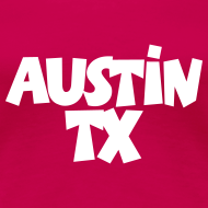 Design ~ Austin TX T-Shirt (Women Pink/White)