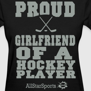 Proud Girlfriend Of A Hockey Player Women's T-Shirts - Women's T-Shirt