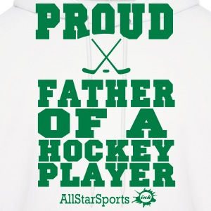 Proud Father Of A Hockey Player Hoodies - Men's Hoodie