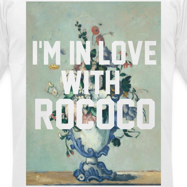 I'm In Love With Rococo