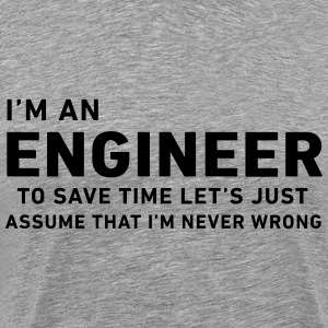 I'm An Engineer T-Shirts - Men's Premium T-Shirt