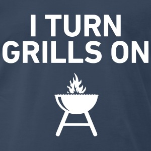 I Turn Grills On T-Shirts - Men's Premium T-Shirt