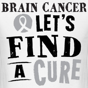 Brain Cancer Lets Find A Cure Mens Tshirt - Men's T-Shirt
