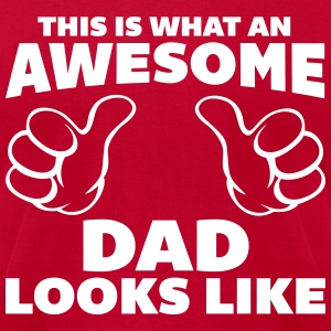 Awesome Dad Looks Like T-Shirts - Men's T-Shirt by American Apparel