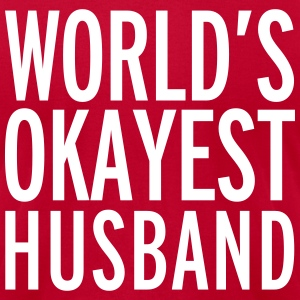 World's Okayest Husband  T-Shirts - Men's T-Shirt by American Apparel