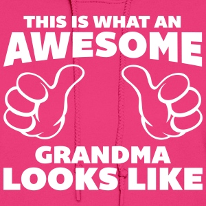 Awesome Grandma Looks Like Hoodies - Women's Hoodie