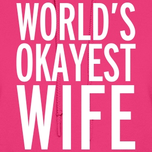 World's Okayest Wife Hoodies - Women's Hoodie