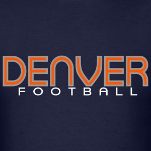 DENVERFOOTBALL T-Shirts - Men's T-Shirt