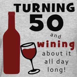 50th Birthday Wine Funny - Women's T-Shirt
