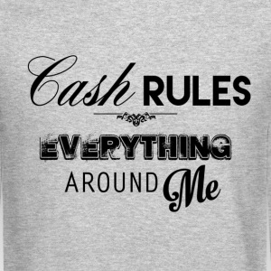 Cash Rules Everything - 80Kingz - Crewneck Sweatshirt